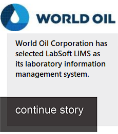 World Oil Corporation chooses LabSoft LIMS